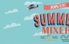 Join the NCMS and the MCMS for the Summer Mixer in Charlotte!